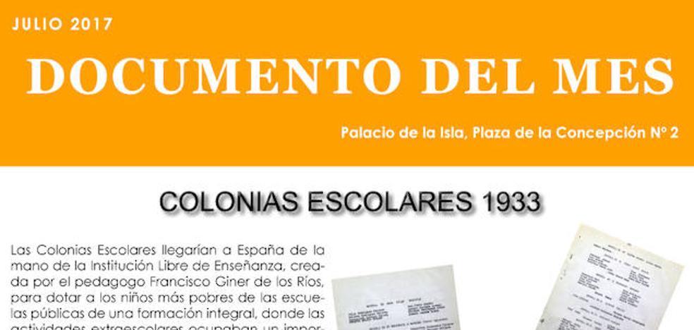 Las antiguas Colonias Escolares, documento del mes de julio