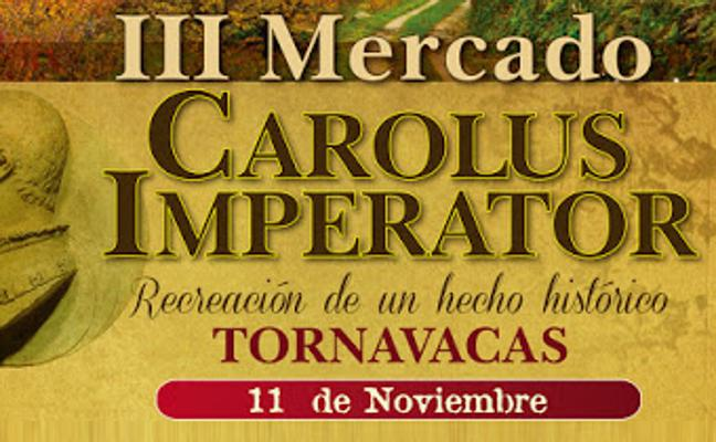 Mercado Imperial 'Carolus Imperator' en Tornavacas