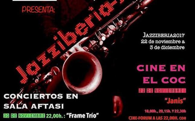 El Jazziberia ofrecerá cuatro conciertos, tres películas y un cine fórum