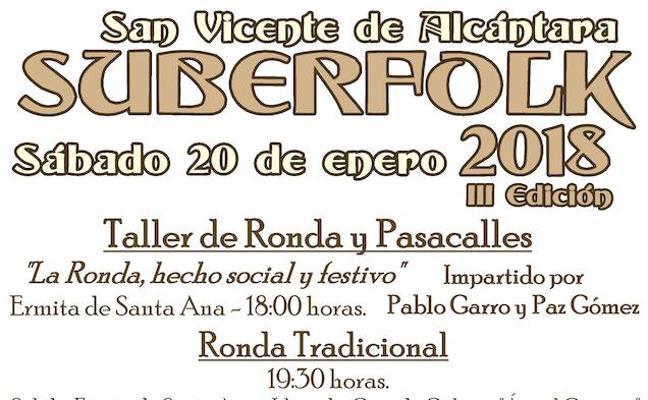 El festival Suberfolk abrirá el sábado la IX Semana del Folklore en San Vicente de Alcántara