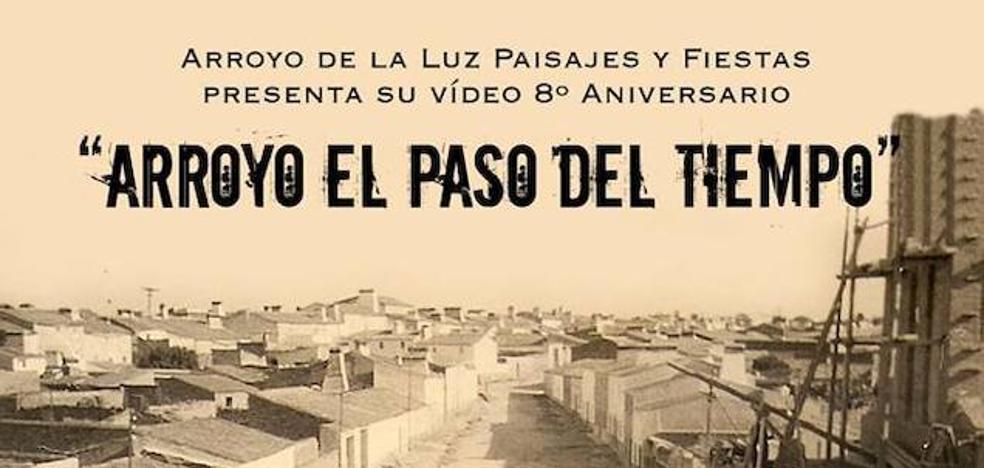 Esta tarde se estrena 'Arroyo, el paso del tiempo', de la asociación Arroyo de la Luz Paisajes y Fiestas