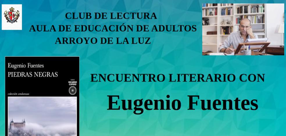 Encuentro literario con Eugenio Fuentes