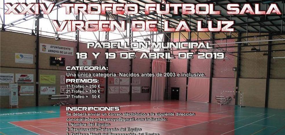 Abierta la inscripción para el XXIV Trofeo Fútbol-Sala Virgen de la Luz