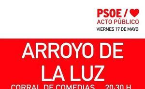 El PSOE de Arroyo de la Luz celebra hoy viernes su mitin electoral