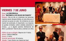 'La Porciúncula' pondrá esta tarde en escena la obra 'Matemos a los Viejos un Poquito'