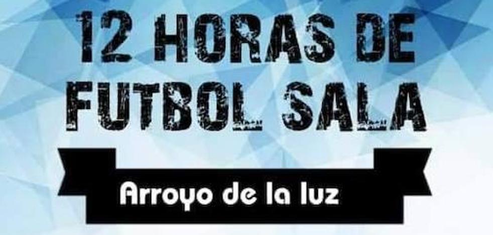 12 Horas de Fútbol Sala en Arroyo de la Luz