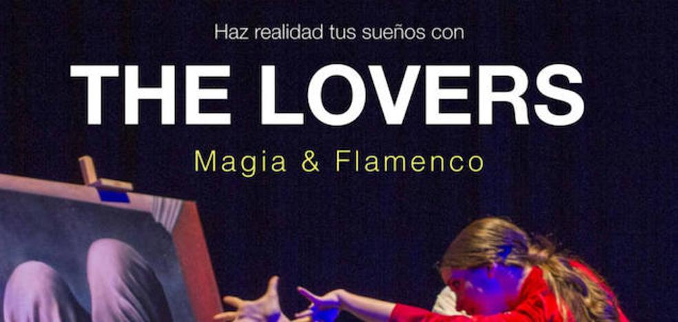 El espectáculo 'The Lovers' trae magia y flamenco a Campanario
