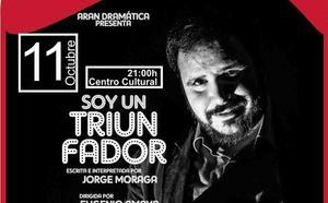 La compañía Aran Dramática pondrá en escena la obra 'Soy un Triunfador'