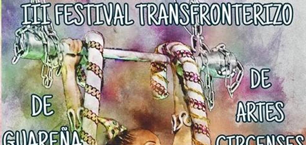 III Festival Transfronterizo de Guareña de artes circenses del 20 al 23 de junio