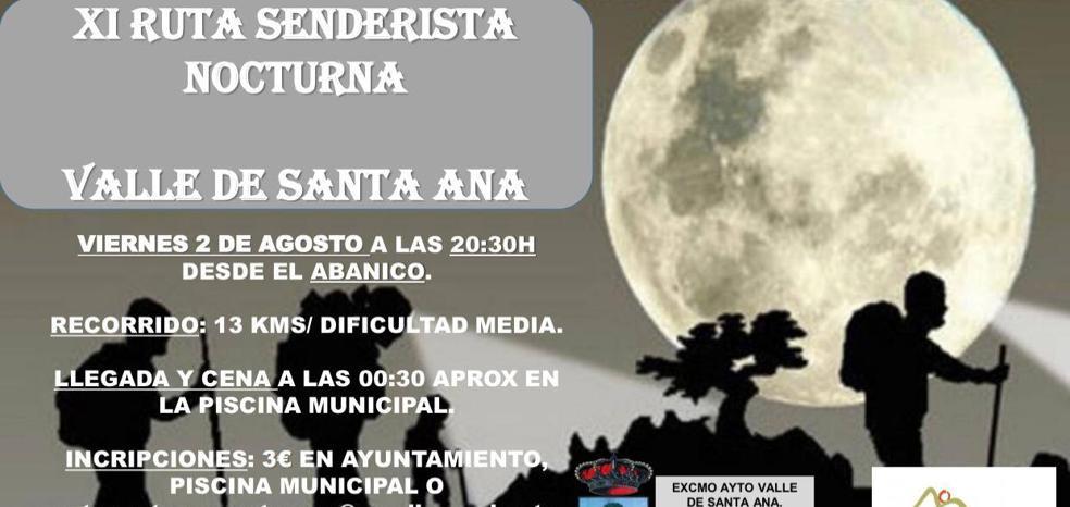 Valle de Santa Ana celebra este viernes su XI ruta senderista nocturna