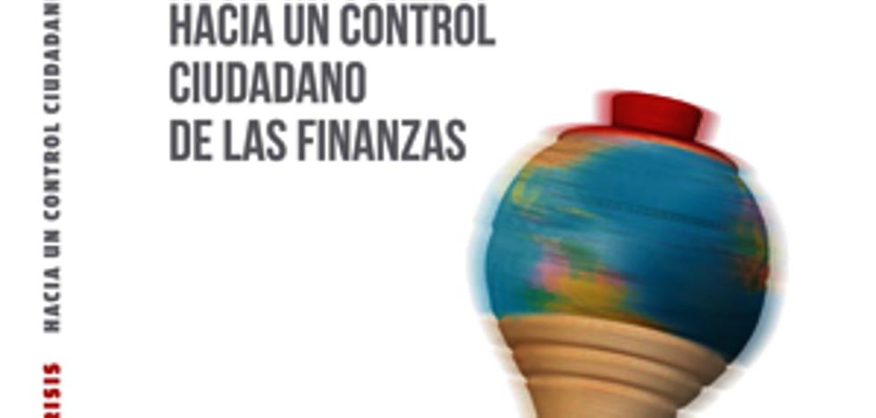 Presentación del libro: «10 años de crisis. Hacia un control ciudadano de las finanzas»