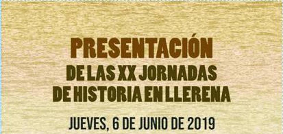 Presentación de las XX Jornadas de Historia en Llerena el jueves 6 de junio