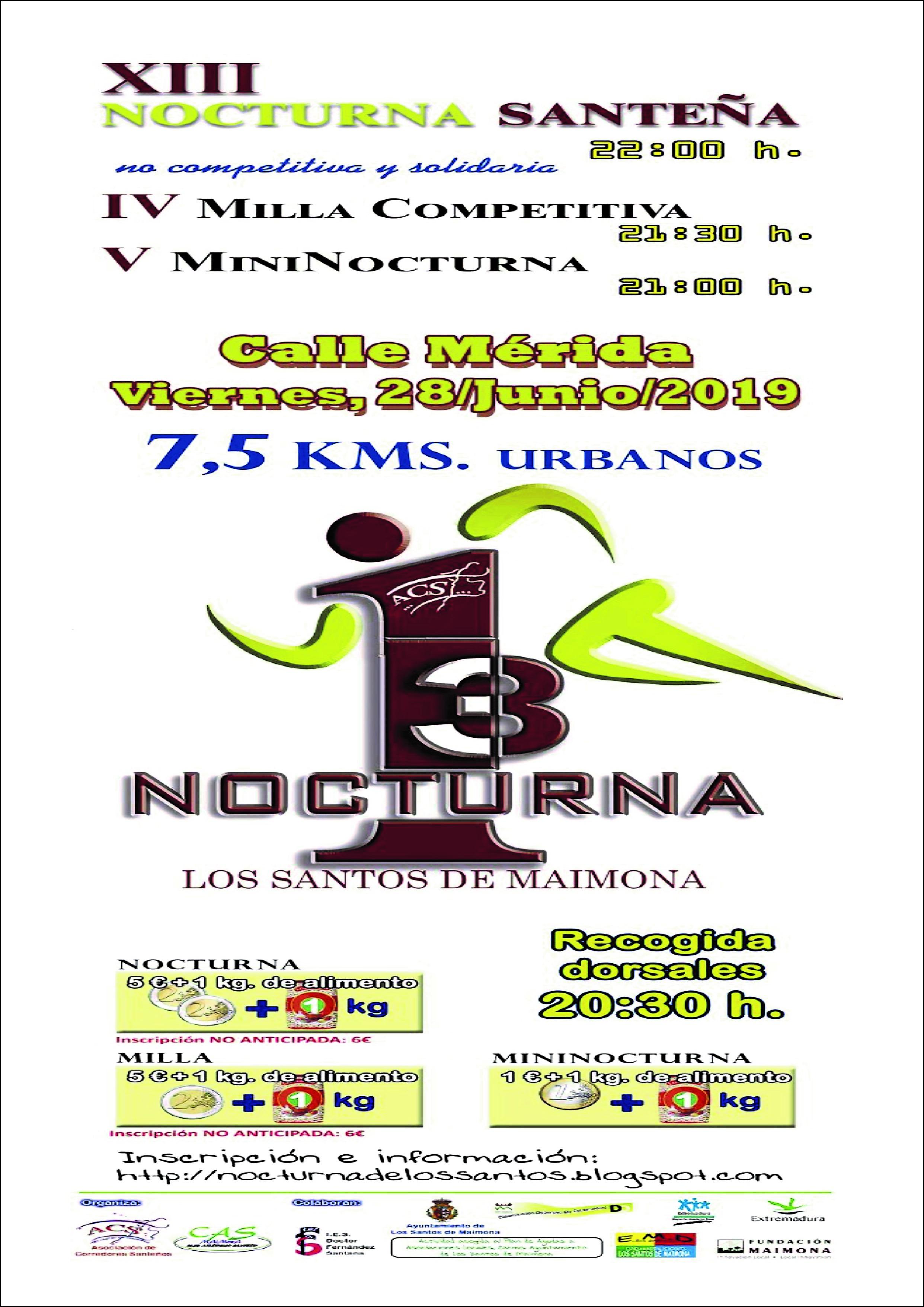 La noche del 28 de Junio es la fiesta de la XIII Nocturna Santeña