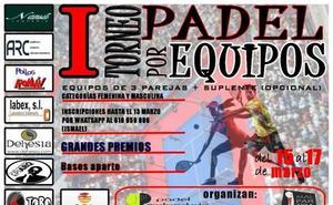 Último día para inscribirse en el I Torneo de Pádel por Equipos