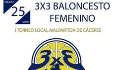Malpartida celebrará la primera edición del 3x3 baloncesto femenino