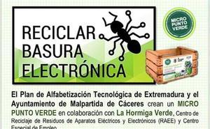 El Ayuntamiento de Malpartida de Cáceres apuesta por el Desarrollo Sostenible con una campaña de recogida de basura electrónica