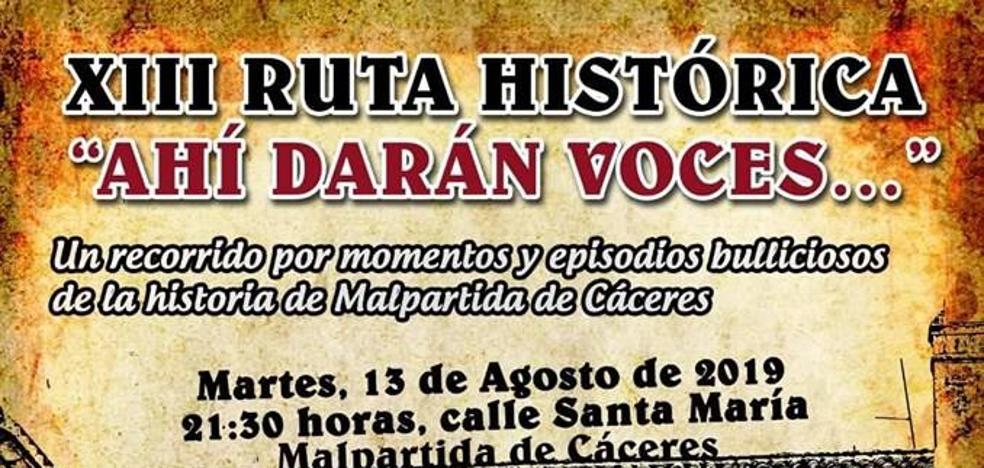 Esta noche se celebrará la XIII Ruta Histórica de Malpartida de Cáceres