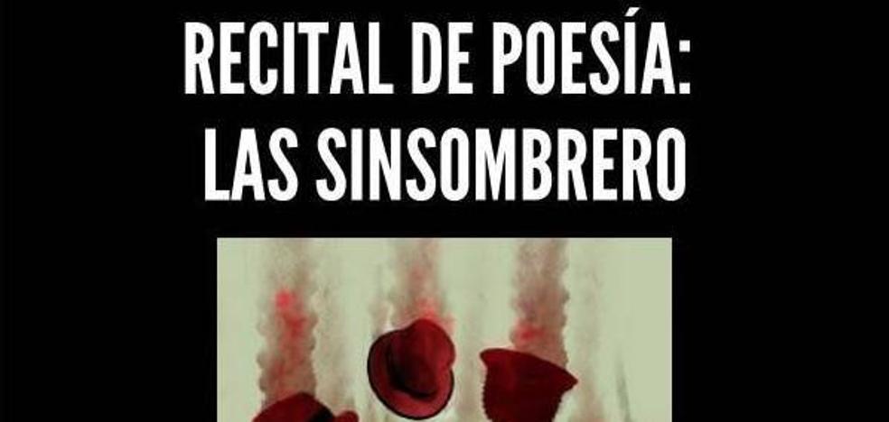 Recital de poesía 'Las Sinsombrero', este miércoles