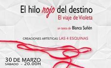 La casa de la cultura acoge este sábado 'El Hilo Rojo del Destino. El viaje de Violeta'