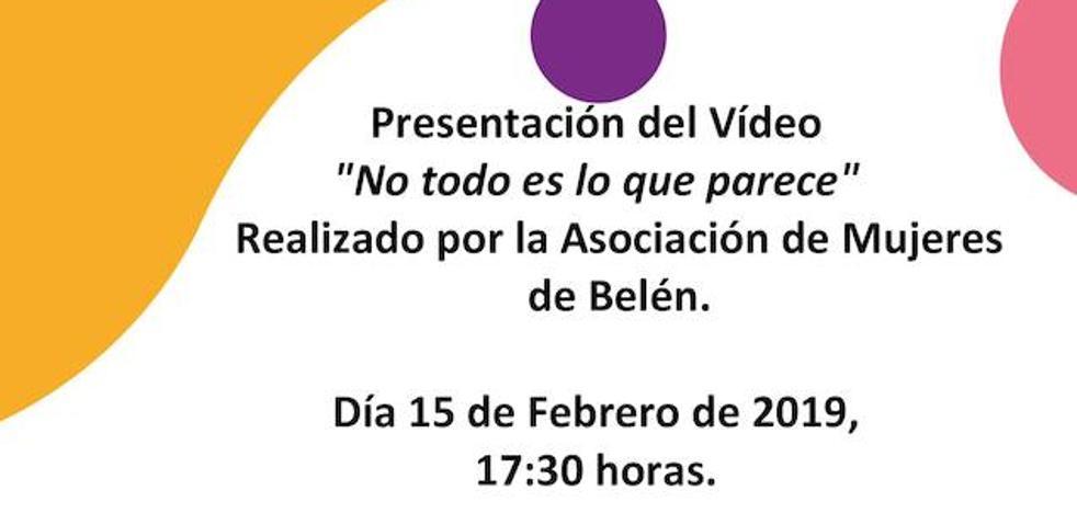 La Asociación de Mujeres de Belén presentará mañana el audiovisual 'No todo es lo que parece'