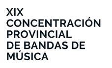 Este domingo se celebra la XIX Concentración Provincial de Bandas de Música