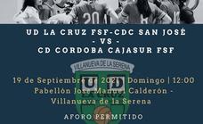 La Cruz Villanovense - San José jugará un amistoso contra el Córdoba Cajasur