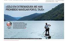 «Solo en Extremadura me han prohibido navegar por el Tajo»