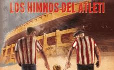 La historia musical del Atlético
