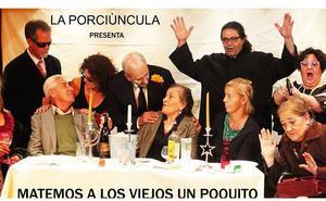 'Matemos a los viejos un poco', en el López de Ayala