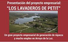 Convocatoria en Arroyo de la Luz para trabajar en 'Los Lavaderos de Petit'