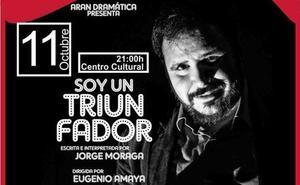Arán Dramática pondrá mañana en escena en Castuera la obra 'Soy un triunfador'
