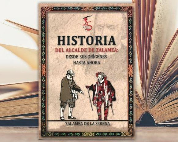 Mañana finaliza el plazo de reparto del libro 'Historia del Alcalde de Zalamea: Desde sus orígenes hasta ahora'
